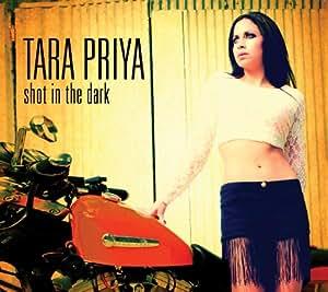 Tara Priya - Tara Priya - Shot In The Dark +Bonus [Japan