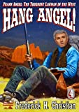 img - for Hang Angel! (A Frank Angel Western Book 4) book / textbook / text book