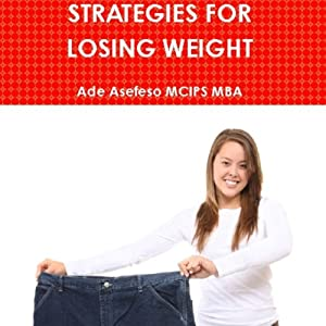 Strategies for Losing Weight Audiobook