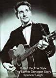 Puttin' On The Style - The Lonnie Donegan Story