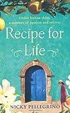 Recipe for Life Nicky Pellegrino