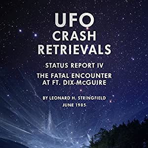 UFO Crash Retrievals - Status Report IV Audiobook