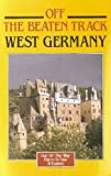 img - for West Germany (Off the Beaten Track S) book / textbook / text book