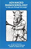 img - for Advanced Rhinocerology: To Help You Through the Jungle (The Rhino Books) book / textbook / text book