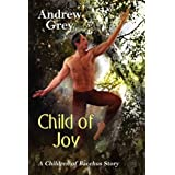 Child of Joyby Andrew Grey