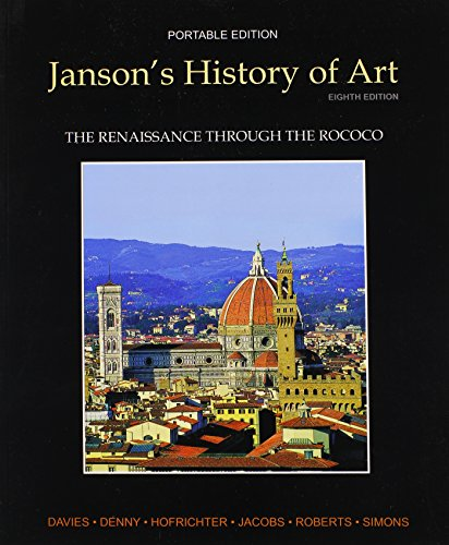 Janson's History of Art Portable Edition Book 3: The...
