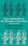 Time and Reality in the Thought of the Maya (The Civilization of the American Indian Series) (0806123087) by Leon-Portilla, Miguel