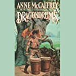 Dragondrums: Harper Hall Trilogy, Volume 3 (       UNABRIDGED) by Anne McCaffrey Narrated by Sally Darling