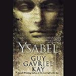Ysabel | Guy Gavriel Kay