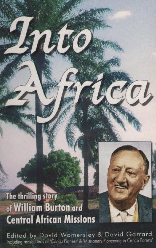 into-africa-the-thrilling-story-of-william-burton-and-central-african-missions