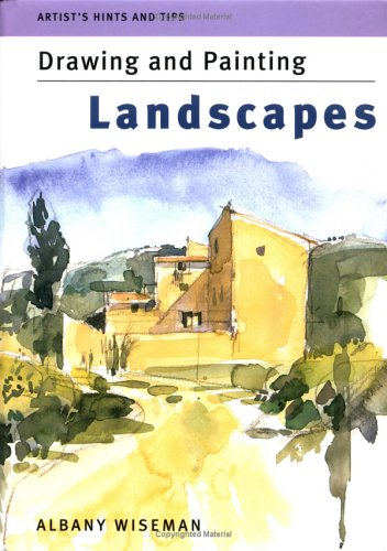 Drawing and Painting Landscapes (Artist's Hints & Tips)