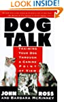 Dog Talk: Training Your Dog Through A...