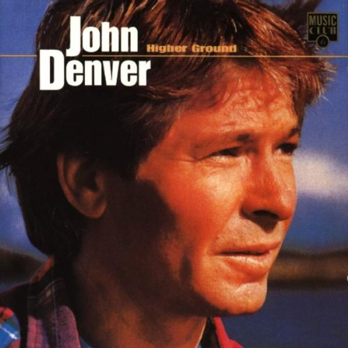 John Denver - HIGHER GROUND - Zortam Music