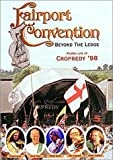 Fairport Convention: Beyond the Ledge [1998] (NTSC) [DVD]