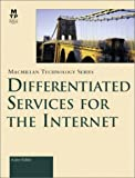 Differentiated Services for the Internet