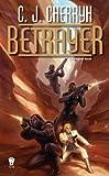 Betrayer: Book Twelve of Foreigner