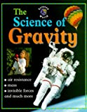 Product 0739813234 - Product title The Science of Gravity (Science World (Raintree))