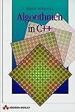 Algorithmen in C++ . (Sonstige Bücher AW)
