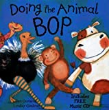 Doing the Animal Bop: With Music CD