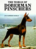 World of Doberman Pinschers (0866221239) by Nicholas, Anna Katherine