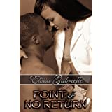 Point of No Return (Peace In The Storm Publishing Presents) ~ Elissa Gabrielle