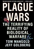 img - for Plague Wars: The Terrifying Reality of Biological Warfare book / textbook / text book