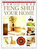 Gill Hale How to Feng Shui Your Home (Practical Handbook)