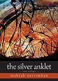 Silver Anklet: Mahtab Narsimhan