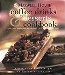Maxwell House Coffee Drinks & Dessert...
