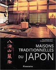 Maisons traditionnelles du Japon par Amy Kato Sylvester