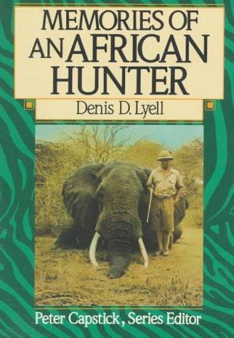Memories of an African Hunter (Peter Capstick's Library)
