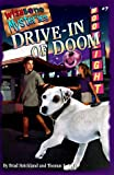Drive-In of Doom (Wishbone Mysteries)