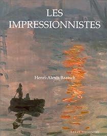 Les impressionnistes par Baatsch