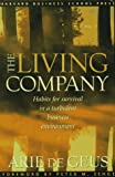The Living Company (087584782X) by Arie de Geus