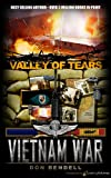 img - for Valley of Tears (Vietnam War Book 3) book / textbook / text book