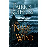 The Name of the Wind: The Kingkiller Chronicle: Day One ~ Patrick Rothfuss