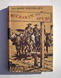 img - for Buckskin and Spurs: A Gallery of Frontier Rogues and Heroes book / textbook / text book