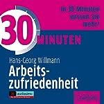 30 Minuten Arbeitszufriedenheit   Hans-Georg Willmann
