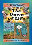 Dawn of Life, The (Cartoon History of the Earth)