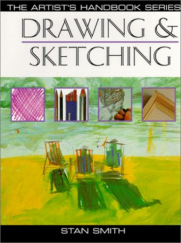 Drawing & Sketching (Artist's Handbook Series)