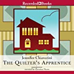 The Quilter's Apprentice: Elm Creek Quilts, Book 1 Audiobook by Jennifer Chiaverini Narrated by Christina Moore