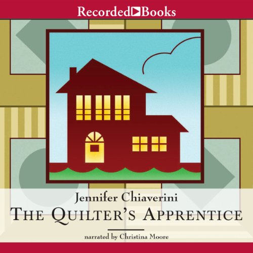 The Quilter's Apprentice: Elm Creek Quilts, Book 1 cover