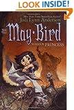 May Bird, Warrior Princess: Book Three