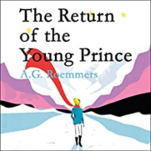 The Return of the Young Prince Audiobook by A. G. Roemmers Narrated by Piers Hampton