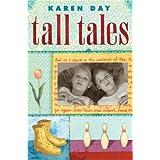 Tall Tales ~ Karen Day