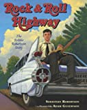 Sebastian Robertson Rock and Roll Highway: The Robbie Robertson Story