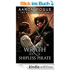 The Wrath of a Shipless Pirate (The Godlanders War, Book Two)