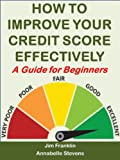 51HGJWjbgjL. SL160  How to Improve Your Credit Score Effectively: A Guide for Beginners (Money Matters)