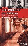 echange, troc David Alvarez - Les espions du Vatican : Espionnage et intrigues de Napoléon à la Shoah