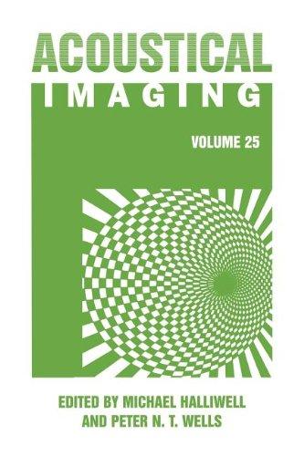 Acoustical Imaging (Volume 25)
